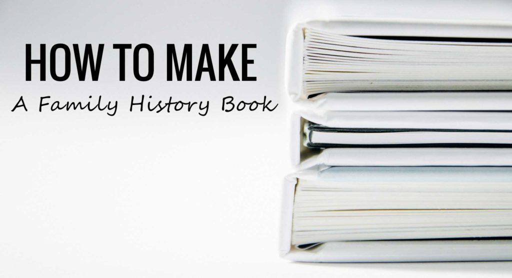 How To Make A Book ~ Create a family history book quick start